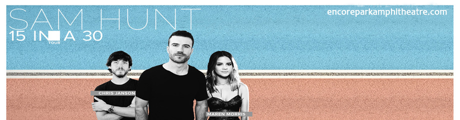 Sam Hunt, Maren Morris & Chris Janson at Verizon Wireless Amphitheatre at Encore Park