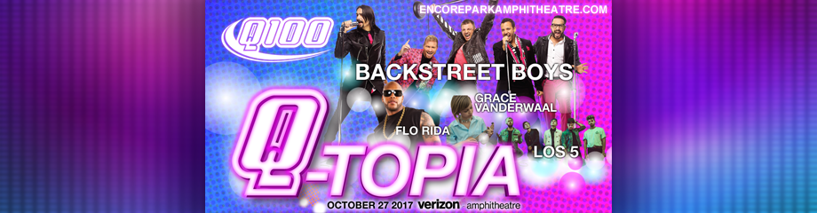QTopia: Backstreet Boys, Flo Rida, Grace Vanderwaal & Los 5 at Verizon Wireless Amphitheatre at Encore Park