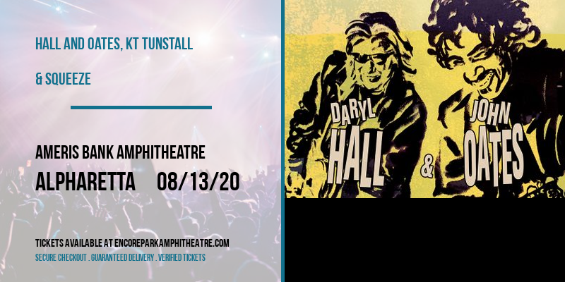 Hall and Oates, KT Tunstall & Squeeze at Ameris Bank Amphitheatre