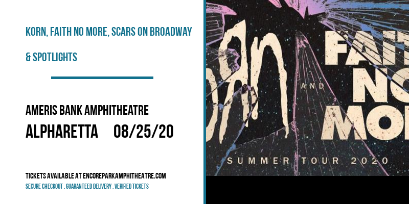Korn, Faith No More, Scars On Broadway & Spotlights at Ameris Bank Amphitheatre