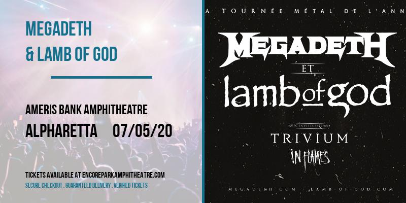 Megadeth & Lamb of God [POSTPONED] at Ameris Bank Amphitheatre