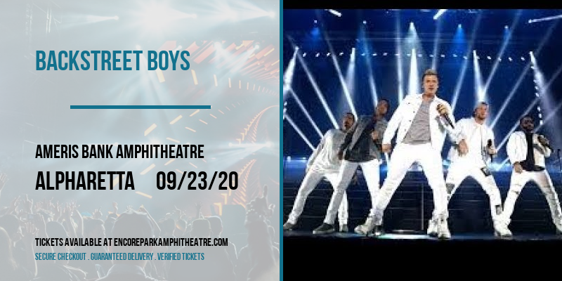 Backstreet Boys [POSTPONED] at Ameris Bank Amphitheatre
