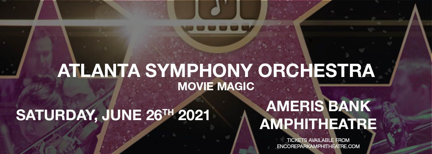 Atlanta Symphony Orchestra: Damon Gupton - Movie Magic at Ameris Bank Amphitheatre