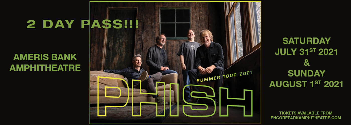 Phish - 2 Day Pass at Ameris Bank Amphitheatre